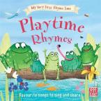 PLAYTIME RHYMES : FAVOURITE PLAYTIME RHYMES WITH ACTIVITIES TO SHARE HC