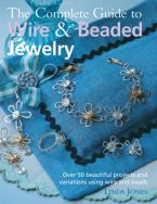 COMPLETE WIRE AND BEADED JEWELRY  Paperback