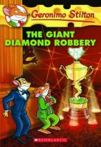 GERONIMO STILTON : THE GIANT DIAMOND ROBBERY Paperback A FORMAT
