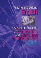 READING AND WRITING ENGLISH FOR ADVANCED STUDENTS OF ECONOMICS AND BUSINESS MANAGEMENT
