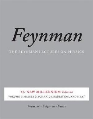 The Feynman Lectures on Physics, Vol. I : The New Millennium Edition: Mainly Mechanics, Radiation, a