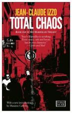 MARSEILLES TRILOGY 2: TOTAL CHAOS Paperback