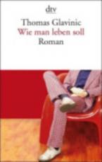 WIE MAN LEBEN SOLL: ROMAN Paperback