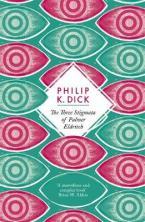 THE THREE STIGMATA OF PALMER ELDRITCH Paperback B FORMAT