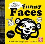 FUNNY FACES: A LOOK AND LAUGH MIRROR BOARD BOOK (FIRST BABY DAYS)  HC BBK