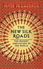THE NEW SILK ROADS Paperback