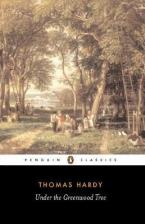 PENGUIN CLASSICS : UNDER THE GREENWOOD TREE Paperback B FORMAT