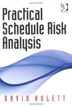PRACTICAL SCHEDULE RISK ANALYSIS HC
