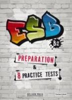 ESB B2 PREPARATION & 8 PRACTICE TESTS Teacher's Book