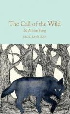 COLLECTOR'S LIBRARY : THE CALL OF THE WILD AND WHITE FANG  HC