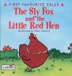 FIRST FAVOURITE TALES : SLY FOX AND RED HEN HC