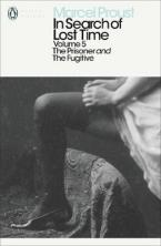 PENGUIN CLASSICS 5: IN SEARCH OF LOST TIME: THE PRISONER AND THE FUGITIVE Paperback B FORMAT