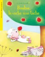 BOULINE,LA VACHE SANS TACHE Paperback