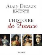 ALAIN DECAUX RACONTE L'HISTOIRE DE FRANCE POCHE