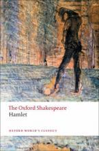 OXFORD WORLD CLASSICS : HAMLET THE OXFORD SHAKESPEARE Paperback B FORMAT