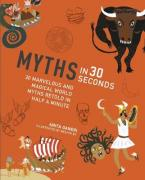 MYTHS IN 30 SECONDS  Paperback