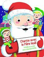 CHANTE AVEC LE PERE NOEL (+1CD)  POCHE