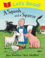LET'S READ: A SQUASH AND A SQUEEZE Paperback