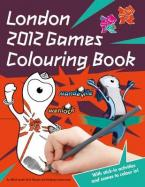 LONDON 2012 GAMES COLOURING BOOK (+ STICKERS) Paperback
