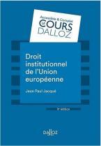 DROIT INSTITUTIONNEL DE L'UNION EUROPEENNE - 9E ED.