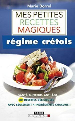 MES PETITES RECETTES MAGIQUES REGIME CRETOIS  Paperback