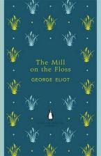 PENGUIN ENGLISH LIBRARY : THE MILL ON THE FLOSS Paperback B FORMAT