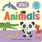 ANIMALS: A LITTLE BOARD BOOK OF ANIMALS WITH A FOLD-OUT SURPRISE (TODDLER'S WORLD)  HC BBK