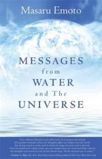 MESSAGES FROM WATER AND THE UNIVERSE  Paperback