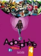 ADOSPHERE 4 B1 METHODE (+ AUDIO CD)