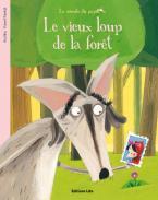 LA MINUTE DU PAPILLON: LE VIEUX LOUP DE LA FORET Paperback