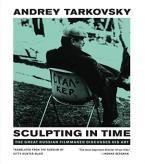 SCULPTING IN TIME : REFLECTIONS ON THE CINEMA Paperback