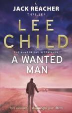 A JACK REACHER THRILLER 17: A WANTED MAN Paperback