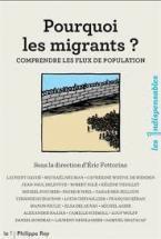 POURQUOI LES MIGRANTS ? - COMPRENDRE LES FLUX DE POPULATION POCHE