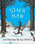 STICK MAN 10TH ANNIVERSARY EDITION  Paperback