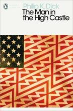 PENGUIN MODERN CLASSICS : THE MAN IN THE HIGH CASTLE Paperback B FORMAT