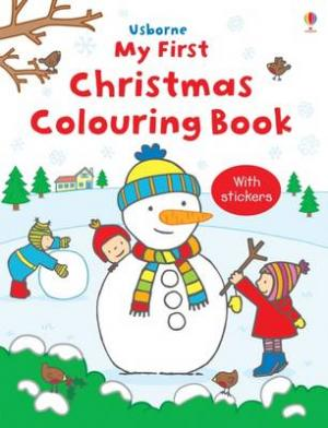 USBORNE : MY FIRST CHRISTMAS COLOURING BOOK (+ STICKERS) Paperback