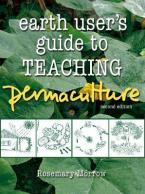 EARTH USER'S GUIDE TO TEACHING PERMACULTURE  Paperback