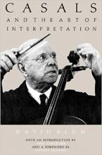 CASALS ART OF INTERPRET Paperback