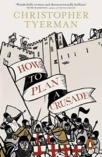 HOW TO PLAN A CRUSADE  Paperback