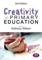 CREATIVITY IN PRIMARY EDUCATION Paperback