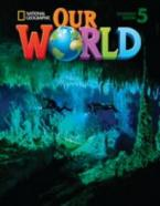 OUR WORLD 5 STUDENT'S BOOK (+ CD-ROM) - NATIONAL GEOGRAPHIC - AMER. ED.