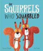 THE SQUIRRELS WHO SQUABBLED  HC
