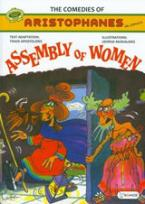 The Comedies of Aristophanes in Comics: Assembly of Women