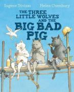 THE THREE LITTLE WOLVES AND THE BIG BAD PIG  Paperback