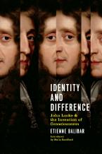 IDENTITY AND DIFFERENCE: JOHN LOCKE AND THE INVENTION OF CONCIOUSNESS Paperback