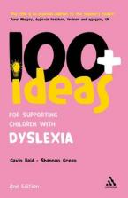 100+ IDEAS FOR SUPPORTING CHILDREN WITH DYSLEXIA Paperback