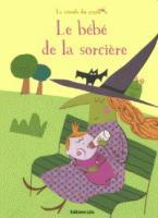 LA MINUTE DU PAPILLON: LE BEBE DE LA SORCIERE Paperback