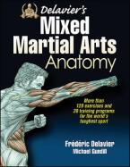 DELAVIER'S MIXED MARTIAL ARTS ANATOMY  Paperback