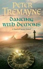 SISTER FIDELMA 16: DANCING WITH DEMONS A NOVEL OF ANCIENT IRELAND Paperback A FORMAT