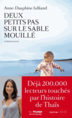 DEUX PETITS PAS SUR LE SABLE MOUILLE Paperback
